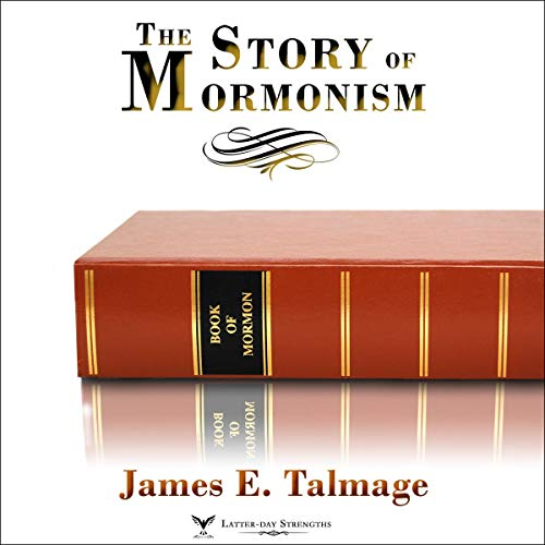 """The Story of """"Mormonism"""" audiobook cover art"""