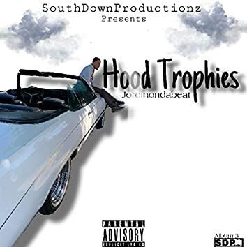 Hood Trophiess