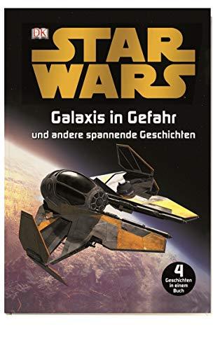 Star Wars™ Galaxis in Gefahr: und andere spannende Geschichten