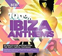 100 Percent Ibiza Anthems