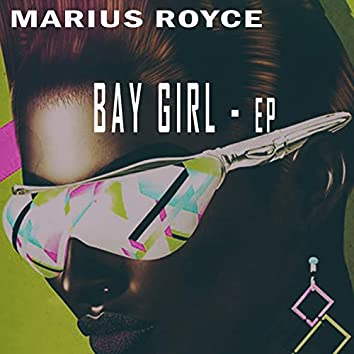 Bay Girl - EP