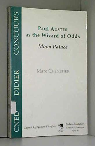 Paul Auster as the wizard of odds: