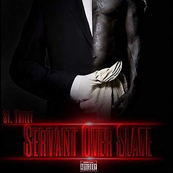S.O.S (Servant over Slave)