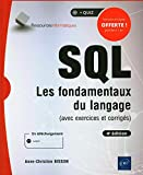 SQL - Les fondamentaux du langage (avec exercices et corrigés) - (4e édition)