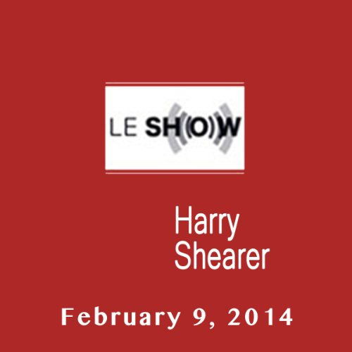 Le Show, February 09, 2014 audiobook cover art