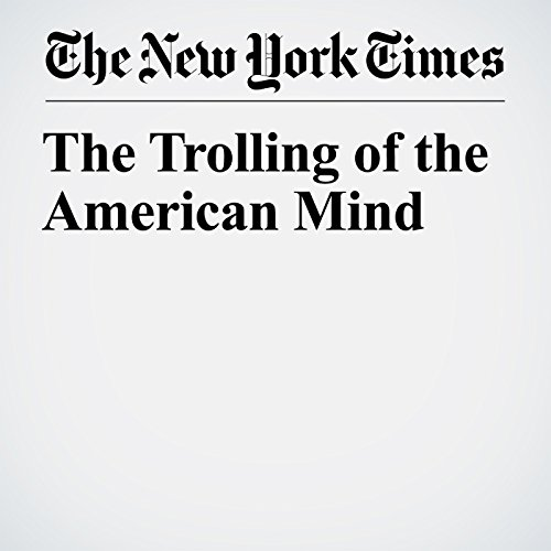 The Trolling of the American Mind copertina