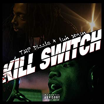 Killswitch (feat. Luh Stain)