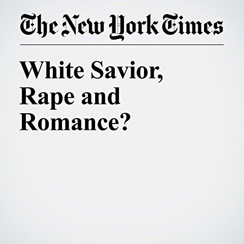 White Savior, Rape and Romance? audiobook cover art