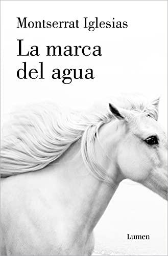 La marca del agua (Spanish Edition)