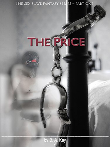 The Price The Sex Slave Fantasy Series Book 1 Kindle Edition