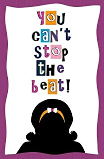 You Can't Stop the Beat!: Blank Journal and Broadway Musical Quote