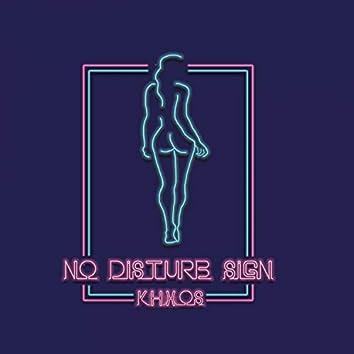 No Disturb Sign