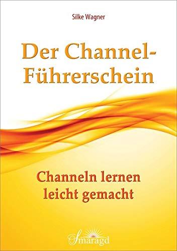 Der Channel-Führerschein: Channeln lernen leicht gemacht
