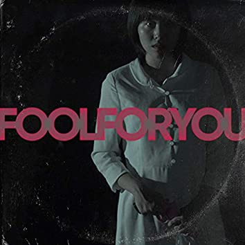 Fool for You (feat. Rem & Hairan)
