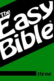 The Easy Bible Volume Three by [Dwight Clough]