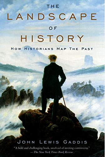Compare Textbook Prices for The Landscape of History: How Historians Map the Past Illustrated Edition ISBN 8601421190824 by Gaddis, John Lewis