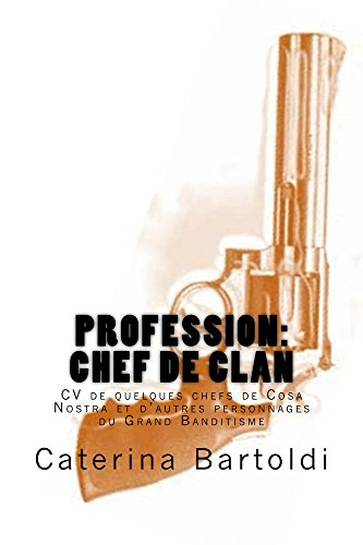 Profession: CHEF DE CLAN (French Edition)