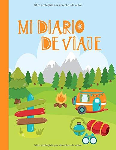 Mi Diario de Viaje: Libro de Registro de Viajes Guiado Infantil DIN A4 - Libro de Seguimiento de Historias para Escribir, Dibujar, Gratitud - Diario ... - Cuaderno de Viaje para Niños y Niñas