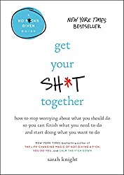 get your shit together book review