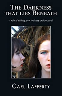 The darkness that lies beneath: A tale of sibling love, jealousy and betrayal