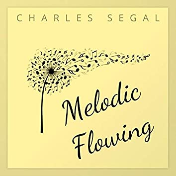 Melodic Flowing