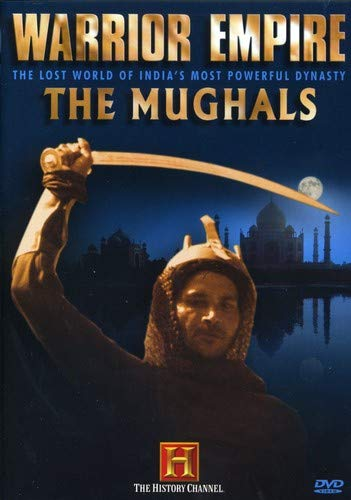 Warrior Empire - The Mughals (History Channel)