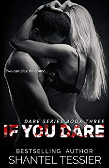 If You Dare: A Dark High School Bully Romance (Dare Series Book 3) by [Shantel Tessier, Jenny Sims]