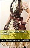 Diarios de Lady Marsu Vapor al Cuadrado (Diarios de Steampunk nº 5)