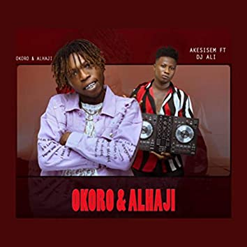 Okoro & Alhaji