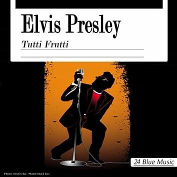 Elvis Presley: Tutti Frutti