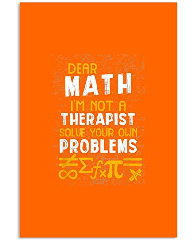 AZSTEEL Dear Math I M Not A Therapist Funny Math Hater Pup | Poster No Frame Board For Office Decor, Best Gift For Family And Your Friends 11.7 * 16.5 Inch