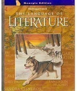 McDougal Littell Language of Literature Georgia: Student Edition Grade 6 2003