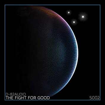 The fight for good