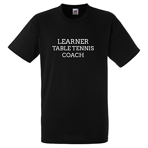 Learner Table Tennis Coach Funny Gift T Shirt XL Black Tee with White Print