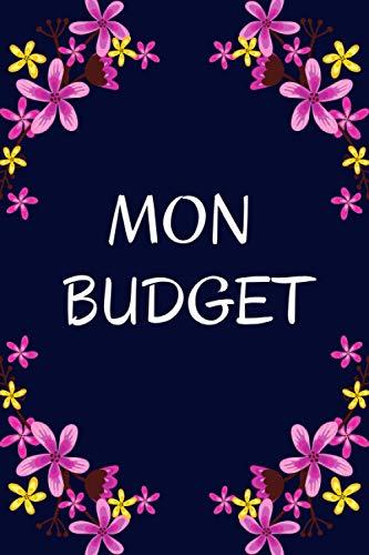 Mon Budget: Gérer Votre Budget Familial: gestion des comptes de la famille - cahier suivi des dépenses - bilan annuel et tableau de bord mensuel - Budget familial   en FRANÇAIS