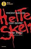 Helter Skelter. Storia del caso Charles Manson (Oscar bestsellers)