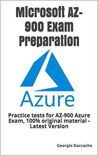 Book's Cover of Microsoft AZ-900 Exam Preparation: Practice tests for AZ-900 Azure Exam, 100% original material - Latest Version (English Edition) Versión Kindle