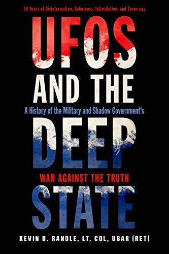 UFOs and the Deep State: A History of the Military and Shadow Government's War Against the Truth (English Edition)