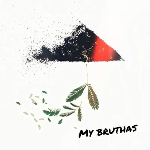My Bruthas [Explicit]