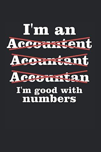 I'm An: Lustiges Controller & Buchhalter Notizbuch, Accountant & Bwl Studenten Geschenk, 120 Seiten A5 Kariert