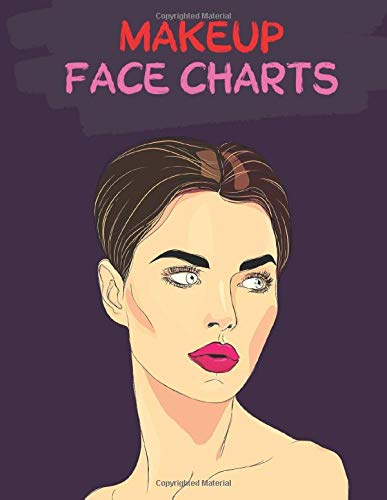 MakeUp Face Charts: Blank Workbook Paper Practice Face Chart For Professional Makeup Artists | Hallowen Weeding Party Reception... 8,5 x 11 inches 100 pages Blank Artist Paper