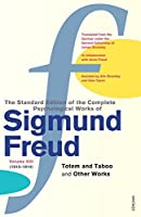 """The Complete Psychological Works of Sigmund Freud: """" Totem and Taboo """" and Other Works Vol 13 by Sigmund Freud(1905-06-23)"""
