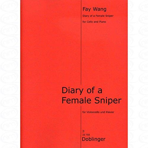Diary of a female sniper - arrangiert für Violoncello - Klavier [Noten/Sheetmusic] Komponist : Wang Fay