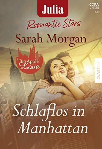 Schlaflos in Manhattan (Julia Romantic Stars 19) (German Edition)