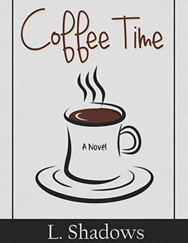 Coffee Time (English Edition)