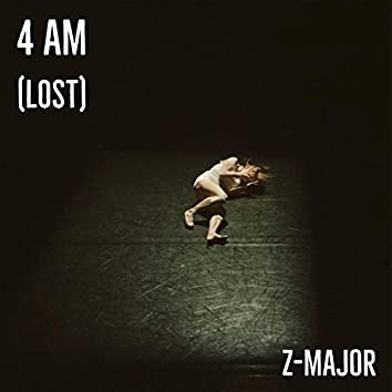 4 AM (Lost)
