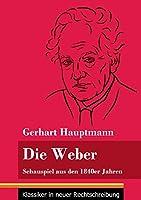 Die Weber: Schauspiel aus den 1840er Jahren (Band 15, Klassiker in neuer Rechtschreibung)