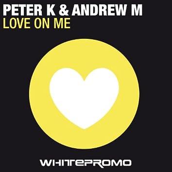 Love On Me - Single