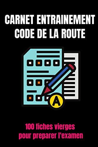carnet d'entrainement code de la route -Livre code...