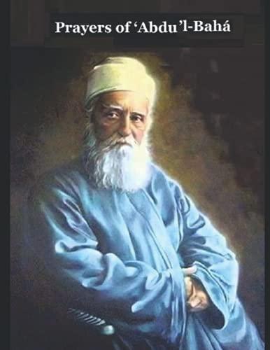 Prayers Revealed by Abdu'l-Baha